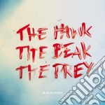 Me And My Drummer - The Hawk The Beak The Prey cd musicale di Me and my drummer
