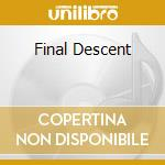 FINAL DESCENT cd musicale di SAMHAIN