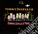 JUNK COLLECTOR cd musicale di GUERRERO TOMMY