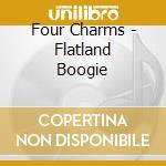 Flatland boogie cd musicale di Charms Four