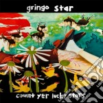Count yer lucky stars cd musicale di Star Gringo