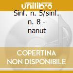 Sinf. n. 5/sinf. n. 8 - nanut cd musicale di Beethoven/schubert