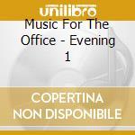 Evening 1 cd musicale di Artisti Vari