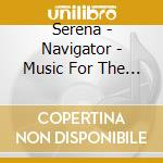 Navigator (mus. for internet nightflyers cd musicale di Serena straybizer n.