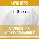LES ITALIENS cd musicale di LES ITALIENS