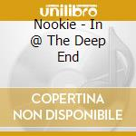 IN THE DEEPEND cd musicale di NOOKIE