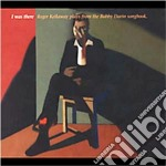 I was there cd musicale di Roger Kellaway