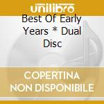 BEST OF EARLY YEARS * DUAL DISC           cd musicale di Bob Marley