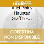 DOLDRUMS                                  cd musicale di ARIEL PINK'S HAUNTED