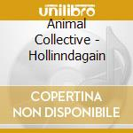 HOLLINNDAGAIN cd musicale di Collective Animal