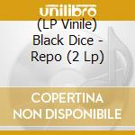 (LP VINILE) Repo lp vinile di Dice Black
