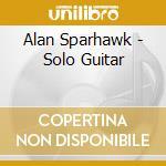 Solo guitar cd musicale di Alan Sparhawk
