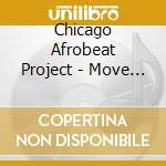 Move to silent unrest cd musicale di Chicago afrobeat project