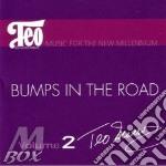 Bumps in the road - macero teo cd musicale di Macero Teo