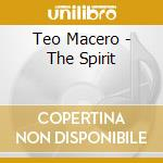 The spirit - macero teo cd musicale di Macero Teo