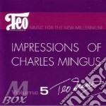 Impressions of c. mingus - macero teo cd musicale di Macero Teo