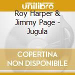 Jugula cd musicale di Roy Harper