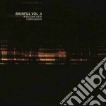 Vv.aa. cd musicale di Vol.3 Skinful