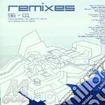 Remixes 96-01 cd musicale di Artisti Vari