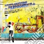 BRAZIL CLASSICS 7: WHAT'S HAPPENING IN P  cd musicale di Artisti Vari