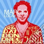 DON DAY DON DREE DON DON                  cd musicale di Marcio Local