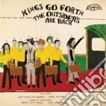 Outsiders are back cd musicale di KINGS GO FORTH