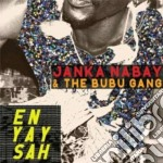 Janka Nabay & The Bubu Gang - En Yay Sah cd musicale di Janka nabay & the bu