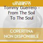 SOUL cd musicale di Tommy Guerrero