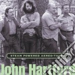 Steam powered aereo-takes - hartford john cd musicale di John Hartford