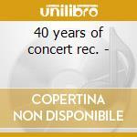 40 years of concert rec. - cd musicale di New lost city ramblera