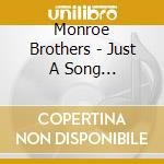 Monroe Brothers - Just A Song Of...Vol.2 cd musicale di Brothers Monroe