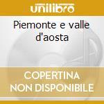 Piemonte e valle d'aosta cd musicale di Alan lomax italian t