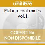 Mabou coal mines vol.1 cd musicale di Trad.fiddle music of