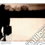 Tarbox Ramblers - Tarbox Ramblers cd musicale di Ramblers Tarbox