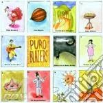 The Blazers - Puro Balzers cd musicale di Blazers The