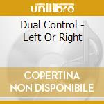 Left or right cd musicale di Control Dual