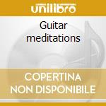 Guitar meditations cd musicale di Soulfood