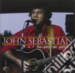 One guy, one guitar... cd musicale di John Sebastian