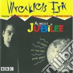 Almost a jubilee cd musicale di Erik Wreckless