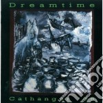 Cathanger '86 cd musicale di Dreamtime