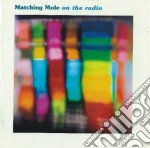 ON THE RADIO BBC RECORDING cd musicale di MATCHING MOLE