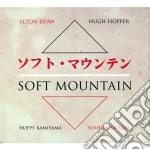 Soft mountain cd musicale di E.dean/h.hopper/h.ka