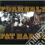 Formerly Fat Harry - Lost Rec.1969-72 cd musicale di Formerly fat harry
