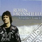 A LIGHTER TOUCH cd musicale di DRANSFIELD ROBIN
