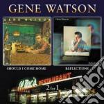 Reflections/should i come cd musicale di Gene Watson
