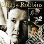 Marty Robbins - I Walk Alone/it's A Sin cd musicale di Marty Robbins