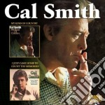 My kind/i just come home cd musicale di Cal Smith