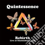 Rebirth live glast.2010 cd musicale di Quintessence