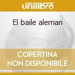 El baile aleman cd musicale di Coconut Senor