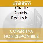Redneck fiddin' man cd musicale di Charlie daniel band